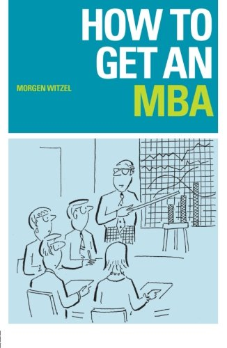 9780415228176: How to Get an MBA