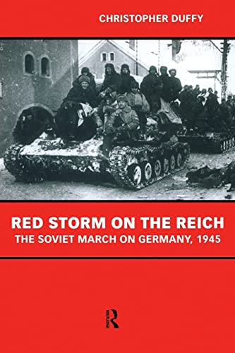 9780415228299: Red Storm on the Reich: The Soviet March on Germany 1945