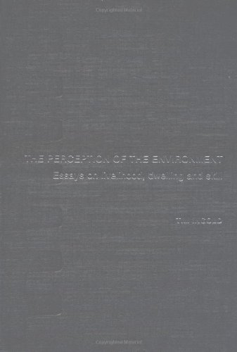 9780415228312: The Perception of the Environment: Essays on Livelihood, Dwelling and Skill