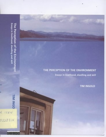 the perception of the environment essays on 9780415228312 the perception of the environment essays on livelihood dwelling and skill