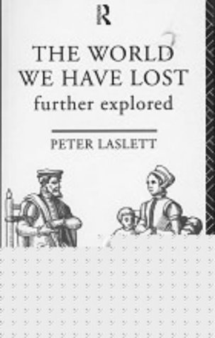 9780415228336: The World We Have Lost: Further Explored