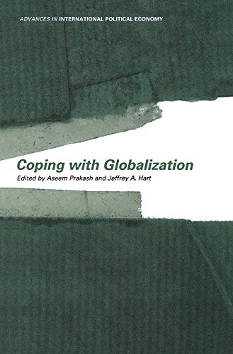 9780415228633: Coping With Globalization (Routledge Advances in International Political Economy)
