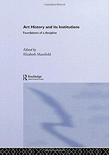 9780415228688: Art History and Its Institutions: The Nineteenth Century