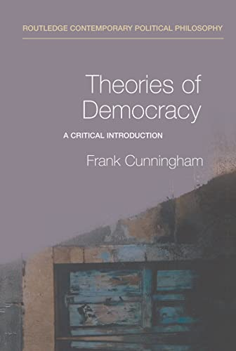 9780415228787: Theories of Democracy: A Critical Introduction (Routledge Contemporary Political Philosophy)