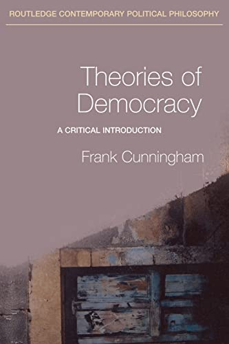 9780415228794: Theories of Democracy: A Critical Introduction (Routledge Contemporary Political Philosophy)