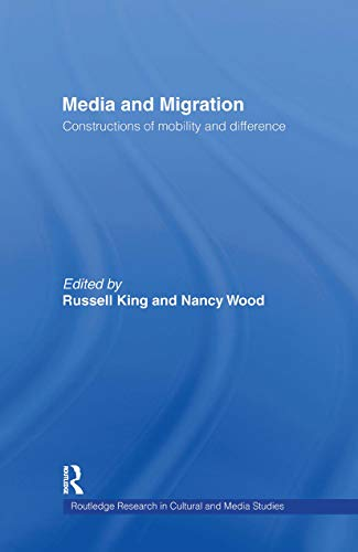 9780415229258: Media and Migration: Constructions of Mobility and Difference (Routledge Research in Cultural and Media Studies)