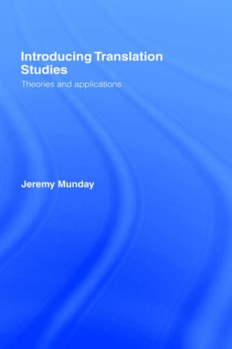 9780415229265: Introducing Translation Studies: Theories and Applications