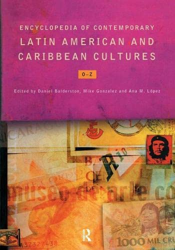 Encyclopedia of Contemporary Latin American and Caribbean: Ana M. Lopez;