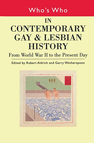 9780415229746: Who's Who in Contemporary Gay and Lesbian History Vol.2: From World War II to the Present Day