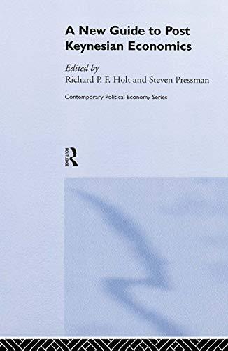 A New Guide to Post-Keynesian Economics: Holt, Richard P. F.