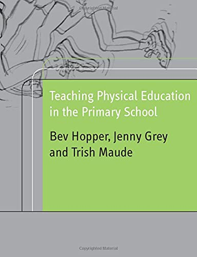 9780415230285: Teaching Physical Education in the Primary School
