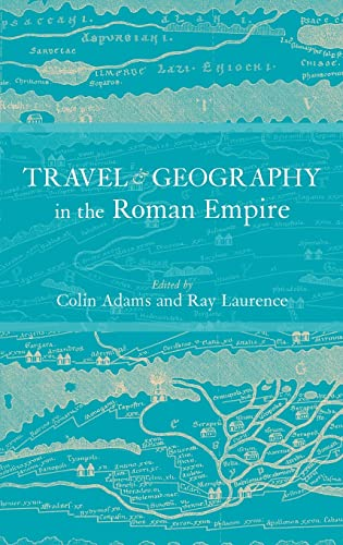 9780415230346: Travel and Geography in the Roman Empire