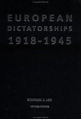 9780415230452: European Dictatorships 1918–1945