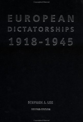 9780415230452: European Dictatorships 1918–1945