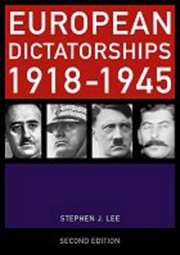 9780415230469: European Dictatorships 1918–1945