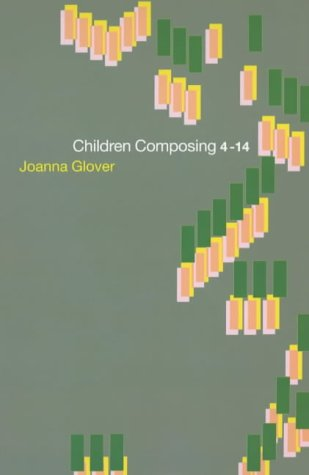 9780415230735: Children Composing 4-14