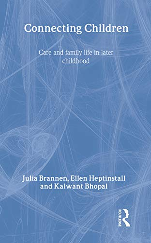 9780415230940: Connecting Children: Core and Family Life in Later Childhood