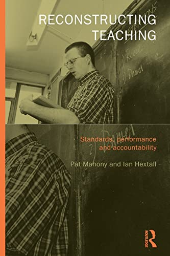 9780415230971: Reconstructing Teaching: Standards, Performance and Accountability