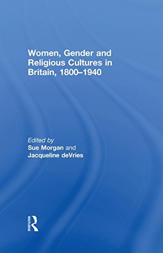 9780415231152: Women, Gender and Religious Cultures in Britain, 1800-1940