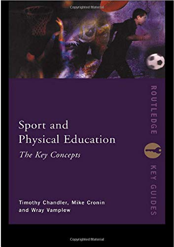 9780415231411: Sport and Physical Education: The Key Concepts (Routledge Key Guides)