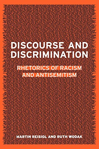 9780415231503: Discourse and Discrimination: Rhetorics of Racism and Antisemitism
