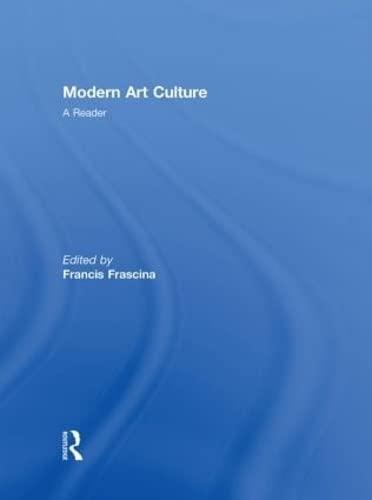 9780415231510: Modern Art Culture: A Reader