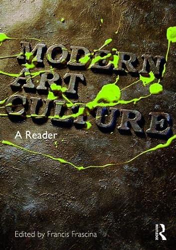 9780415231527: Modern Art Culture: A Reader