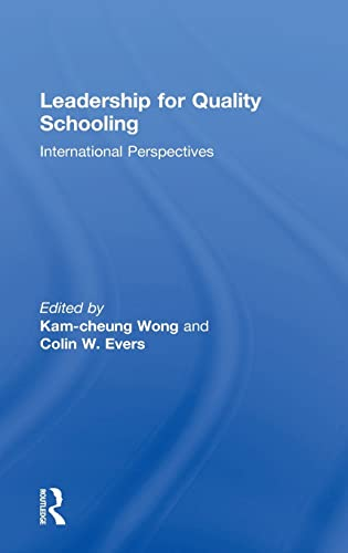 9780415231619: Leadership for Quality Schooling (Student Outcomes and the Reform of Education)