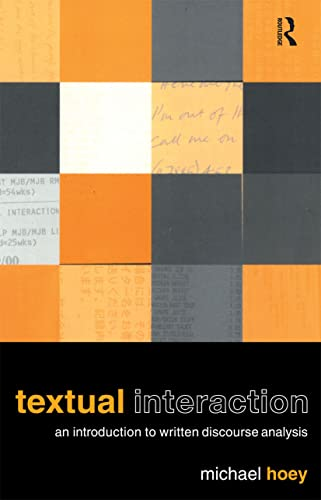 9780415231695: Textual Interaction: An Introduction to Written Discourse Analysis