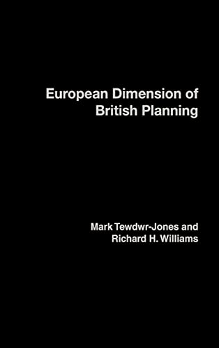 The European Dimension of British Planning (0415231817) by Tewdwr-Jones, Mark; Williams, Richard H.