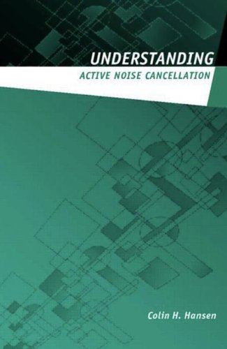 9780415231916: Understanding Active Noise Cancellation