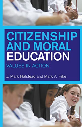 9780415232425: Citizenship and Moral Education: Values in Action