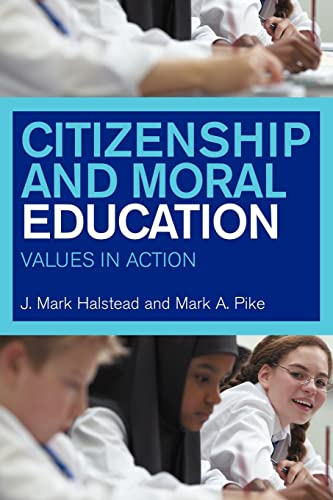 9780415232432: Citizenship and Moral Education: Values in Action