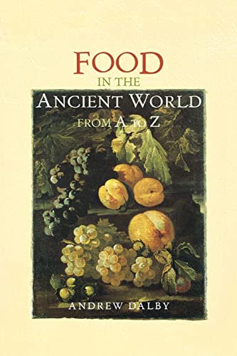 9780415232593: Food in the Ancient World from A to Z: An A-Z