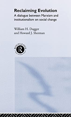 9780415232630: Reclaiming Evolution: A Marxist Institutionalist Dialogue on Social Change (Advances in Social Economics)