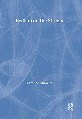 9780415232982: Bedlam on the Streets