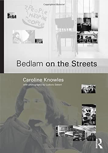 9780415232999: Bedlam on the Streets