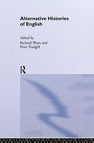 9780415233569: Alternative Histories of English
