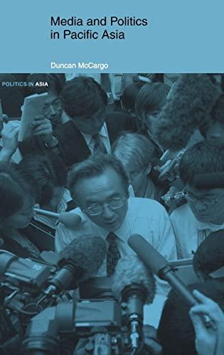 9780415233743: Media and Politics in Pacific Asia (Politics in Asia)