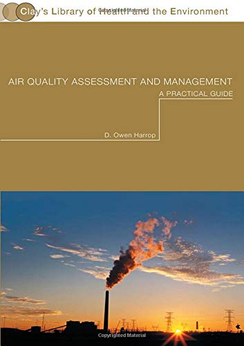 9780415234108: Air Quality Assessment and Management: A Practical Guide (Clay's Library of Health and the Environment)