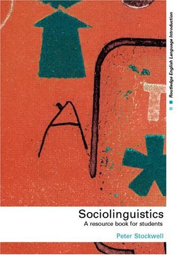 9780415234535: Sociolinguistics: A Resource Book for Students (Routledge English Language Introductions)