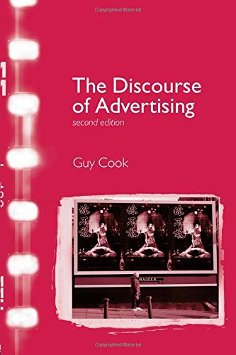The Discourse of Advertising (Interface): Cook, Guy