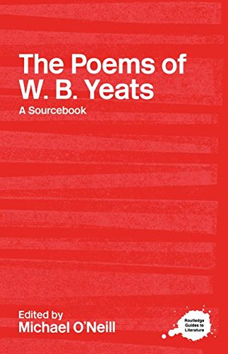 9780415234757: The Poems of W.B. Yeats: A Routledge Study Guide and Sourcebook (Routledge Guides to Literature)