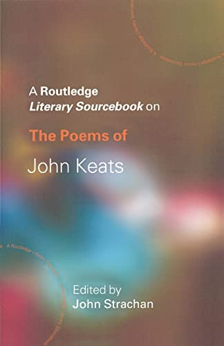 9780415234788: The Poems of John Keats: A Routledge Study Guide and Sourcebook