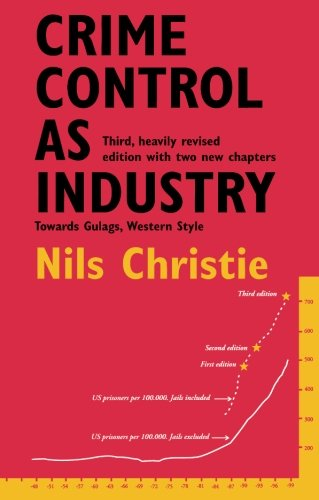 9780415234870: Crime Control as Industry