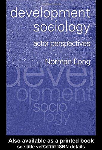 9780415235358: Development Sociology: Actor Perspectives