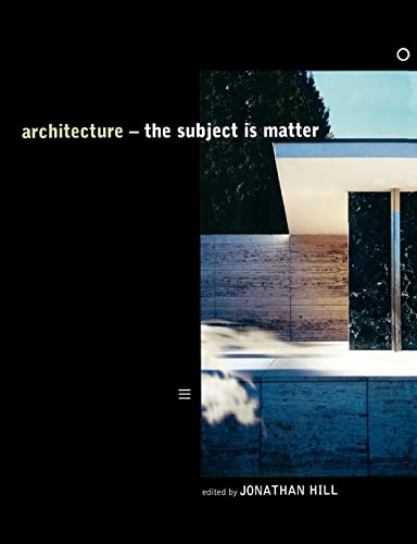 9780415235464: Architecture: The Subject is Matter