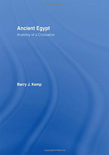 9780415235501: Ancient Egypt: Anatomy of a Civilization, Second Edition