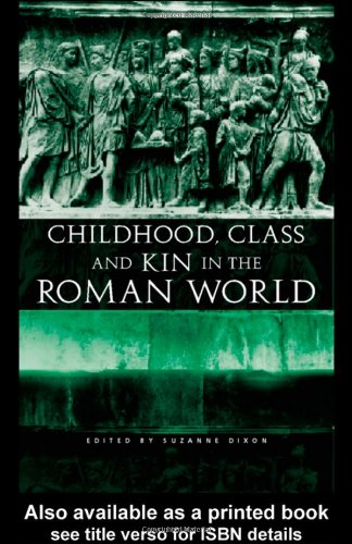 9780415235785: Childhood, Class and Kin in the Roman World