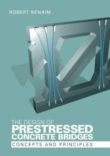 9780415235990: The Design of Prestressed Concrete Bridges: Concepts and Principles